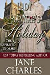 Lady Hannah's Holiday (Spirited Storms #5) (The Spirited Storms)