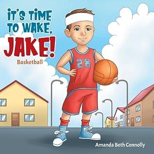 It's Time To Wake, Jake!