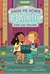 Hand-Me-Down Magic #1: Stoop Sale Treasure