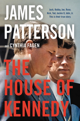 The House of KennedybyJames PattersonCynthia Fagen
