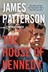 The House of Kennedy by James Patterson