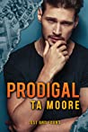 Prodigal by T.A. Moore