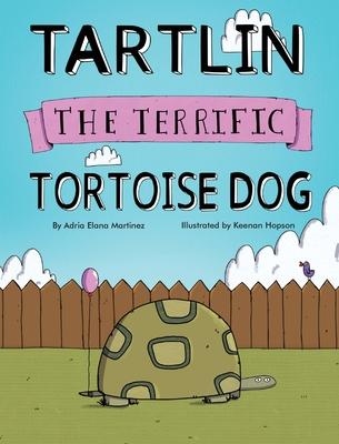Tartlin the Terrific Tortoise Dog