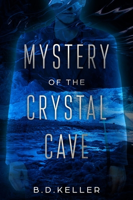 Mystery of the Crystal Cave