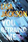 You Betrayed Me (The Cahills, #3)