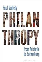 Philanthropy: From Aristotle to Zuckerberg