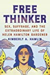Free Thinker by Kimberly A. Hamlin