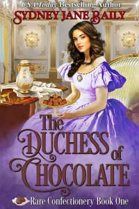 The Duchess of Chocolate (Rare Confectionery, #1)