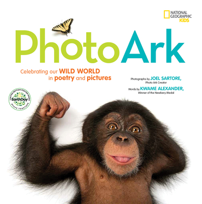 National Geographic Kids Photo Ark Limited Earth Day Edition: Celebrating Our Wild World in Poetry and Pictures