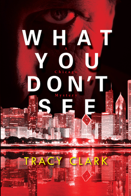 What You Don't See (Cass Raines, #3)