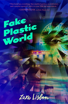 Fake Plastic World (Fake Plastic Girl, #2)