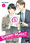 Cherry Magic! Thirty Years of Virginity Can Make You a Wizard?!, Vol. 1