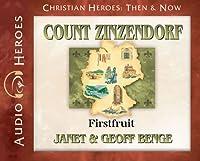 Count Zinzendorf - Audiobook: Firstfruit
