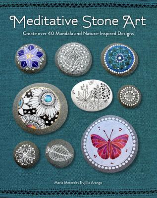 Meditative Stone Art by Maria Mercedes Trujillo Arango