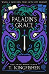 Paladin's Grace (The Saint of Steel, #1)