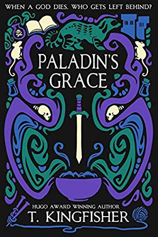 Jacket cover for Paladin's Grace by T. Kingfisher