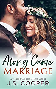 Along Came Marriage (Along Came Love Book 2)