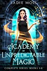 Academy of Unpredictable Magic: Complete Series (Academy of Unpredictable Magic #1-6)