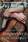 The Cowboy Songwriter's Fake Marriage