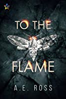 To the Flame