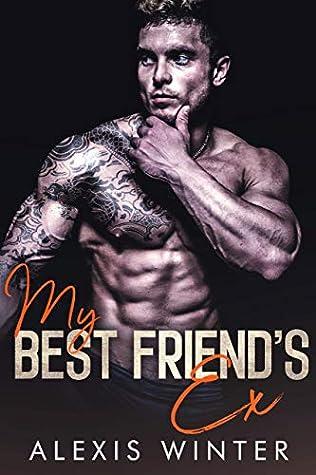 My Best Friend's Ex