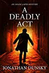 A Deadly Act (Adam Lapid Mysteries #5)