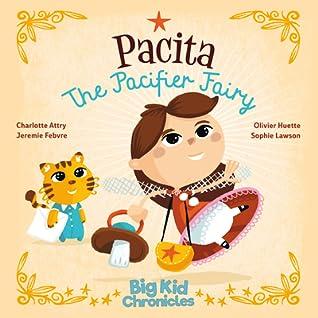 Pacita the Pacifier Fairy