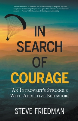 In Search of Courage: An Introvert's Story