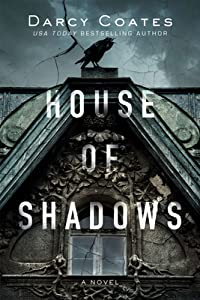 House of Shadows (House of Shadows, #1)