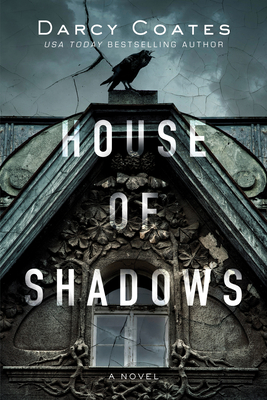 House of Shadows by Darcy Coates