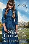 Rocky Mountain Redemption (Rocky Mountain Revival Book 1)