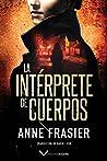 La intérprete de cuerpos
