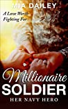 Millionaire Soldier: Her Navy Hero (A Sweet Christian Romance Anthology Series Book 2)