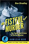 A Fistful of Murder: The Fights and Crimes of Carlos Monzon