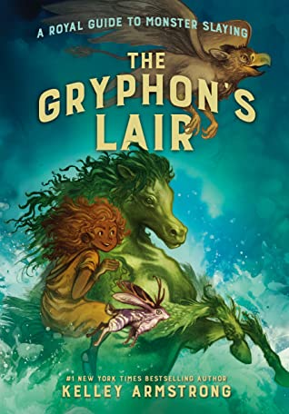 The Gryphon's Lair (A Royal Guide to Monster Slaying, #2)