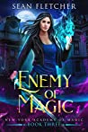 Enemy of Magic (New York Academy of Magic, #3)