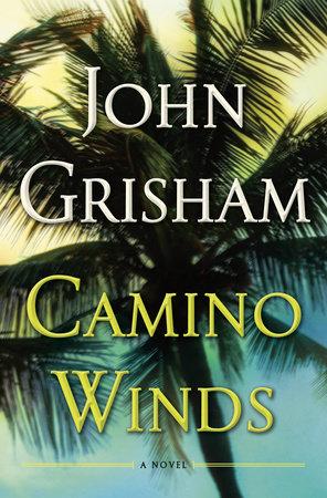 Camino Winds (Camino Island #2)  - John Grisham