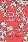 XOXY, A Memoir:  Intersex Woman, Mother, Activist