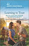 Learning to Trust (Golden Grove Book 2)