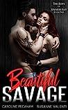 Beautiful Savage (The Boys of Sinners Bay, #2)
