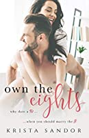 Own the Eights (Own the Eights, #1)