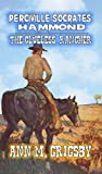Perciville Socrates Hammond - The Clueless Rancher