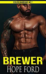 Brewer (Exiled Guardians MC, #7)