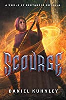 Scourge: A World Of Centauria Novella