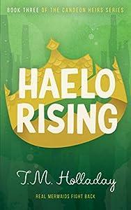 Haelo Rising (The Candeon Heirs Book 3)