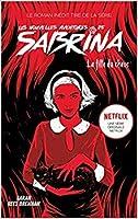 La fille du chaos (Les nouvelles aventures de Sabrina #2)