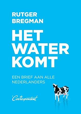 Cover Het water komt - Rutger Bregman