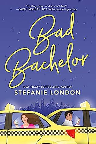Bad Bachelor by Stefanie London