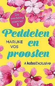 Peddelen en proosten (De weddingplanner, #1)