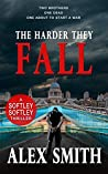The Harder They Fall (Softley Softley #1)